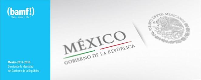 Sistema de Identidad Gráfica del Gobierno de México 2012 -2018